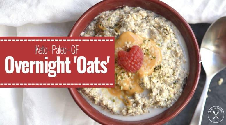 MealPrepOnFleek.com's Keto Overnight 'Oats' (with almond butter)