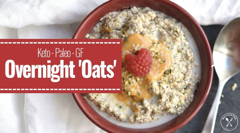 MealPrepOnFleek.com's Keto Overnight 'Oats' (with almond butter)